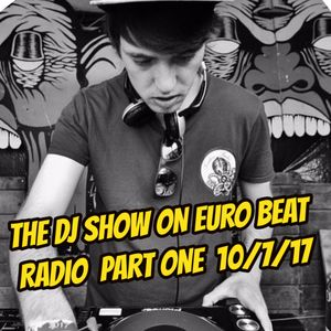 THE DJ SNAP SHOW ON EURO BEAT RADIO PART ONE  10/7/17