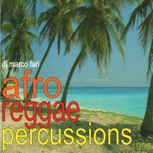 AFRO - REGGAE - PERCUSSIONS - 1990 - dj Marco Farì (dj set)