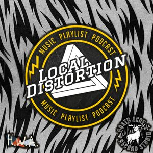 Local Distortion Podcast #90