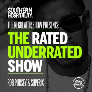 The Regulator Show - 'Rated Underrated show' - Rob Pursey & Superix