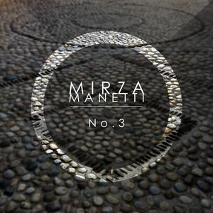 Mirza Manetti - No. 3