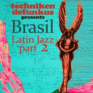 Brasil - Latin Jazz part 2