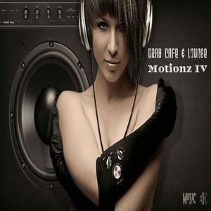 Drab Cafe & Lounge ~ Motionz IV