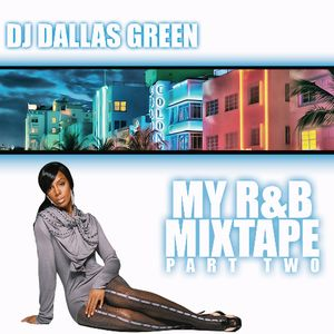 My R&B Mixtape Part 2