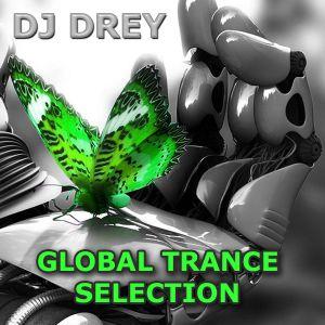 Global Trance Selection by DJ Drey (29_04_2015) #48