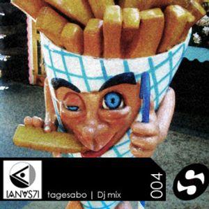 Tagesabo (IANUS71 - SAOBI) Mix Podcast 004 - DJ Set - Recorded live