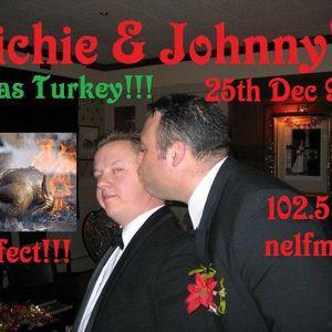 The Richie & Johnny Show: Richie & Johnny's Xmas Turkey! (25 Dec 2011)