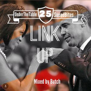 Butch - Link Up (UTT SoundBites #25)