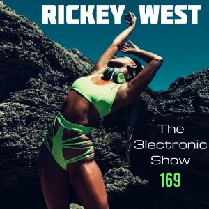 Rickey West 3lectronic Show 169