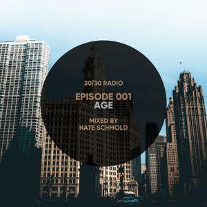 30/30 Radio • Episode 001 • Age