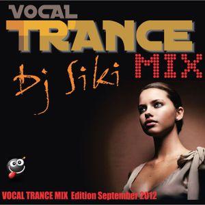 Dj Siki Vocal TRANCE MIX Edition September 2012