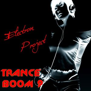 Electron Project - Trance Boom 9 (2015.11.01)
