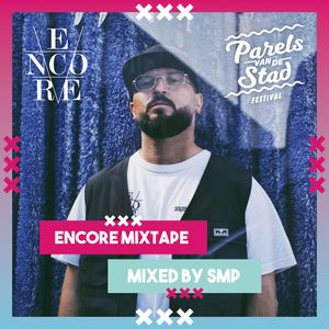 Parels van de Stad 2019   Encore mix by SMP