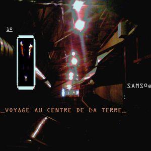 _VOYAGE AU CENTRE DE LA TERRE#1_AOÛT 2012_