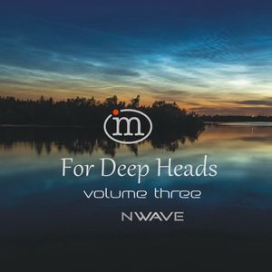 Nwave - For Deep Heads Vol.3 (08.07.2018)