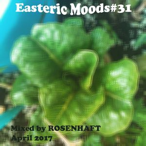 Easteric Moods 031