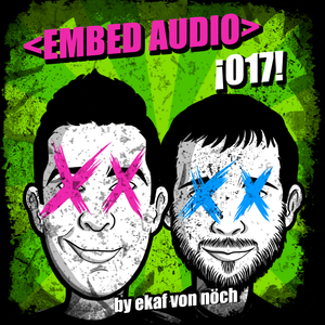 017 <embed audio> Podcast