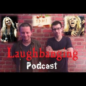 Laughbanging Podcast #18: As mulheres do Metal