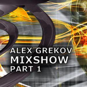 ALEX GREKOV TECH MIXSHOW Part 1