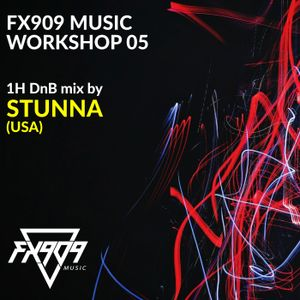 FX909 MUSIC Workshop 05 - STUNNA