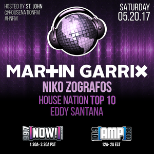 House Nation 5.20.17 - Eddy Santana & House Nation Top 10 - Part 1