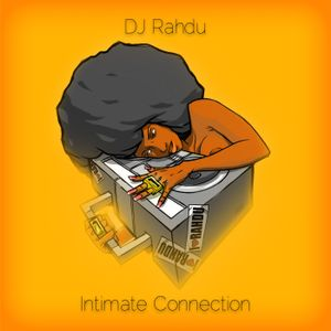 DJ Rahdu - Intimate Connection