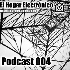EL HOGAR ELECTRONICO - Podcast 004