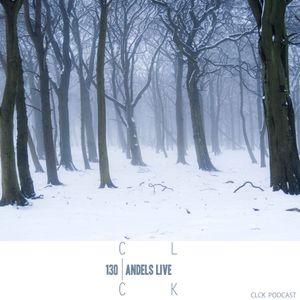 CLCK Podcast 130 - Andels live