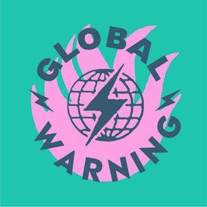 Mais Um Presents: Global Warning (02/02/2020)