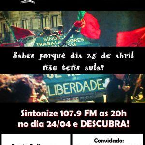 Babel Radio Show 24/04/2013: 25 de abril... e mais?