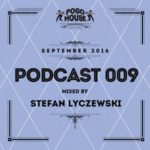 ► Pogo House Podcast #009 - Stefan Lyczewski (September 2016)