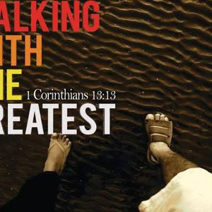 Walking with the greatest part 2