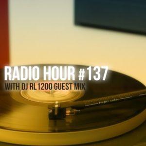 Episode 14  Radio Hour #137: with DJ RL1200