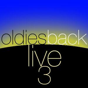 oldies back live 3