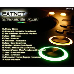 EXTNCT - In Bass We Trust - Part.2