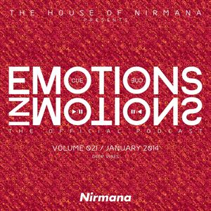 Nirmana - Emotions In Motions The Official Podcast Volume 021 (January 2014)