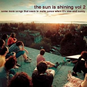 The Sun Is Shining vol. 2