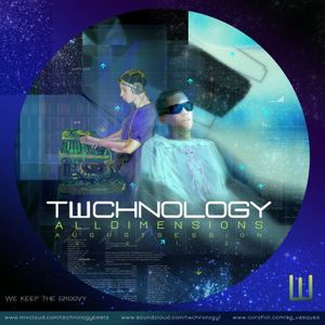 TWCHNOLOGY - All Dimensions (August Session 2012 )