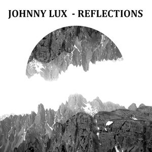 Johnny Lux - Reflections