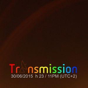 2015.06.30 TRANSMISSION #084