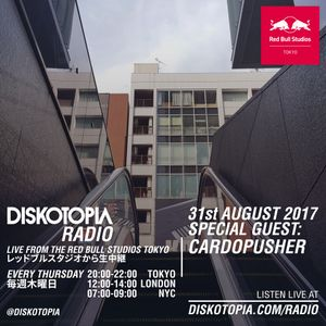 Diskotopia Radio 31st August 2017 w/ Cardopusher