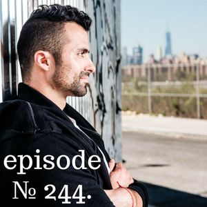 Episode 244 | For The Greater Good (New Archetype Mix)