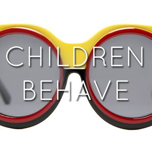 CHILDREN BEHAVE by Discouture Kat // Hoochie Mama Mix #2