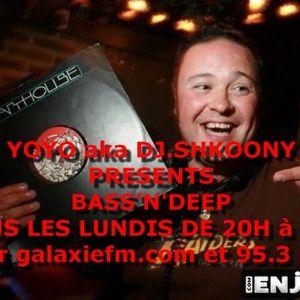 my show : BASS'N'DEEP  8/02/10 ON GALAXIE