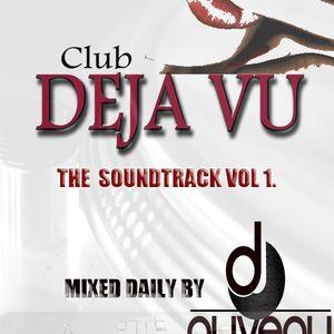 Club DeJaVu Soundtrack-Every Saturday Night