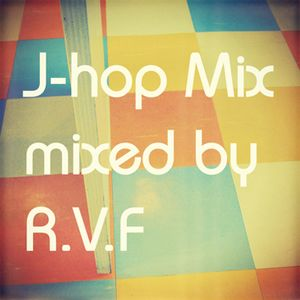 J-hop mix 00-90 J-POP only mix