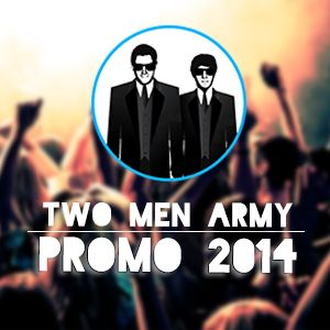 Two Men Army - Promomix '14
