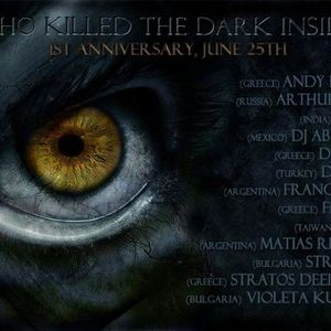 Who Killed The Dark Inside 1st Anniversary