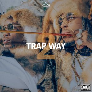 Trap Way #2 - Hip-Hop and R&B. #FuckTrump 2017 Gym