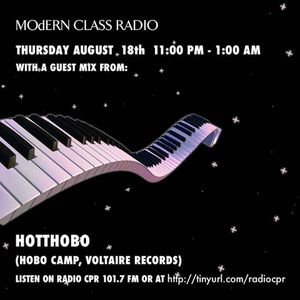 MOdERN CLASS on Radio CPR 101.7 FM #15 w/ Hotthobo (Hobo Camp, Voltaire records)